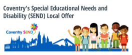 Coventry's Special Educational Needs and Disability (SEND) Local Offer